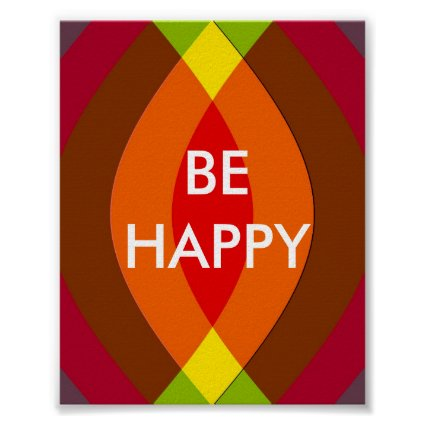 Be Happy ! Two Word Quote Inspirational print