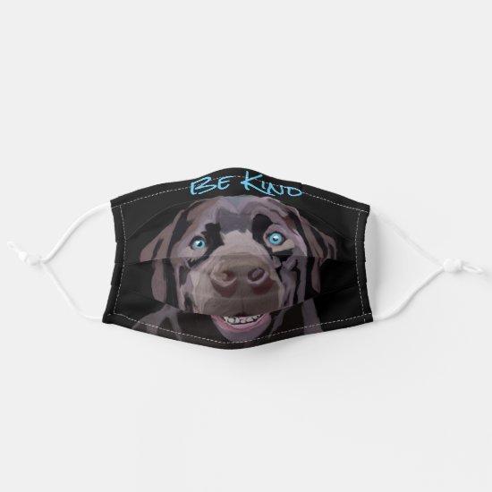 Be Kind Labrador Cloth Face Mask