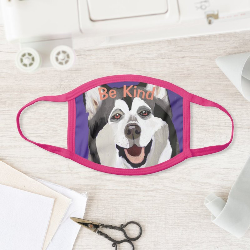 Be Kind Loving Quote Husky Painting with Pink Text Face Mask