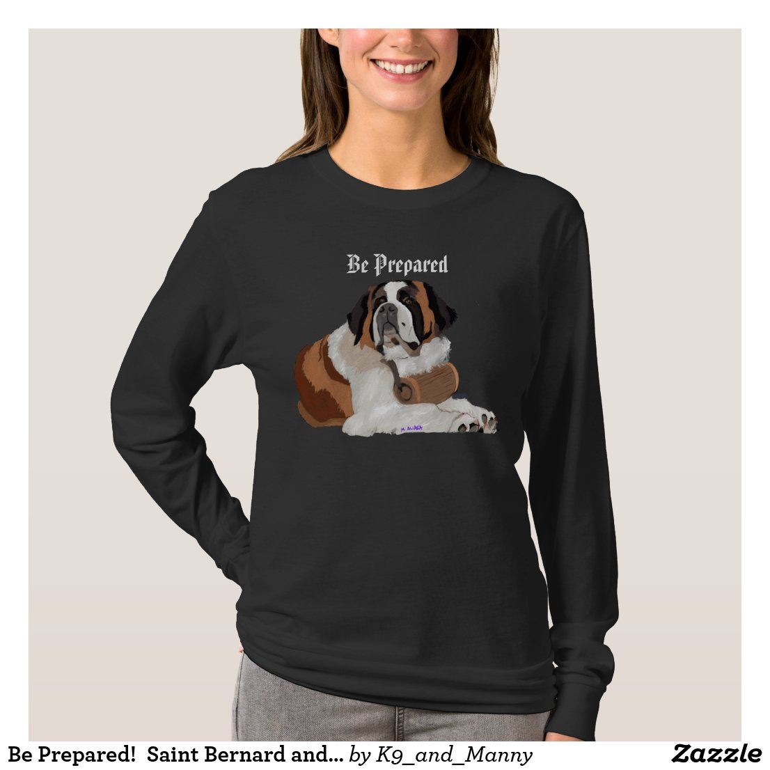 Be Prepared!  Saint Bernard and keg T-Shirt