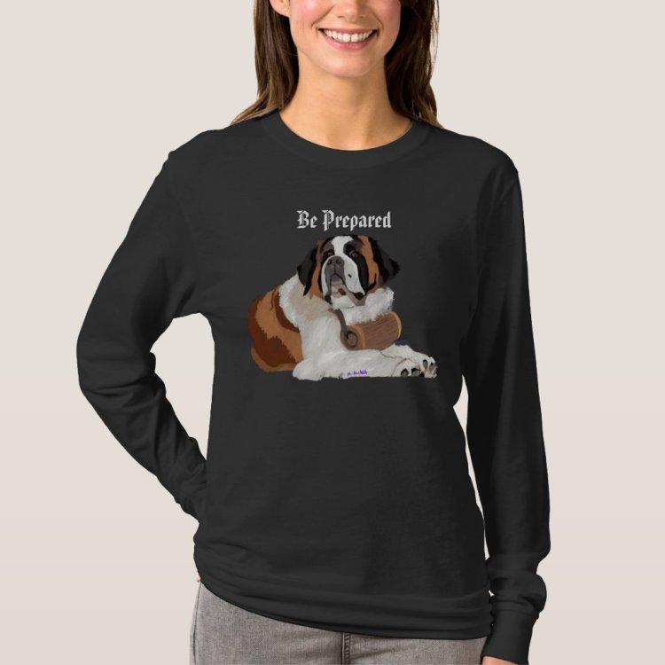 Be Prepared!  Saint Bernard and keg T-Shirt