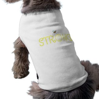 Be Strong - A Positive Word petshirt