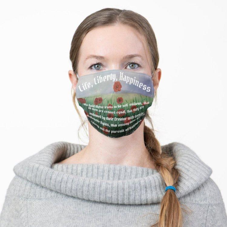 Beautiful Life, Liberty & Pursuit of Happiness Cloth Face Mask