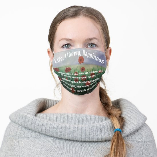 Beautiful Life Liberty & Pursuit of Happiness Cloth Face Mask