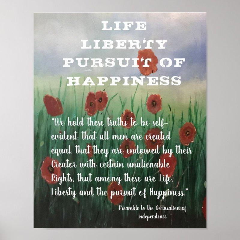 Beautiful Life, Liberty & Pursuit of Happiness Poster