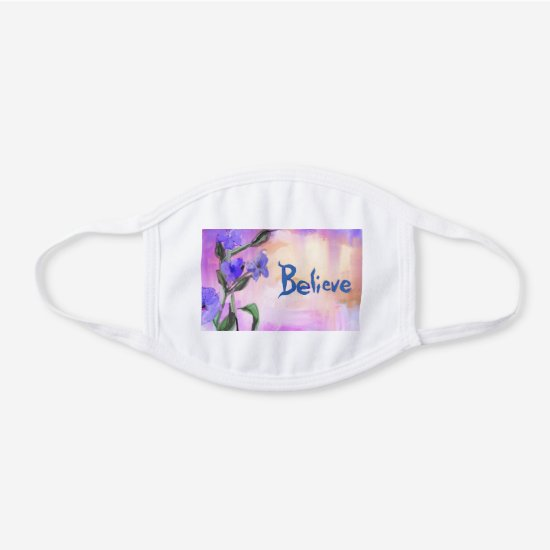 Beautiful Purple and Pink Floral Believe White Cotton Face Mask