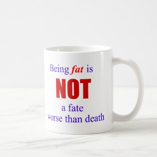 Being fat is not a fate.... mug