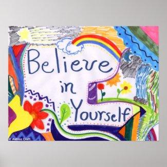 Believe in Yourself Art Poster Print