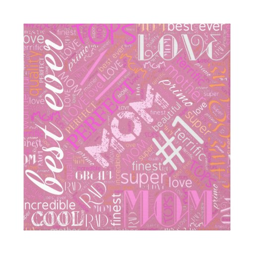 Best Ever Mom Word Cloud ID262 Canvas