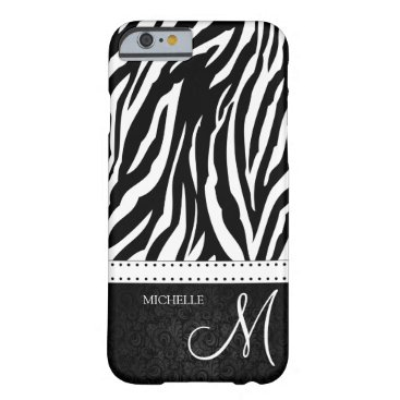 Black and White Zebra stripes with monogram Barely There iPhone 6 Case