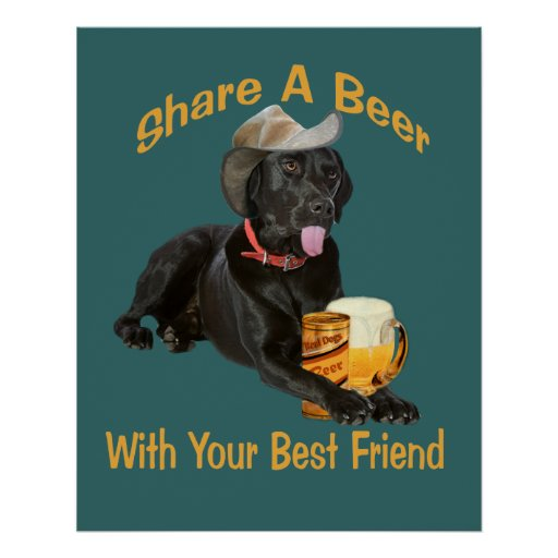Black Lab Shares A Beer Poster Zazzle