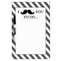 BLACK MUSTACHE | GREY STRIPES Dry-Erase WHITEBOARDS