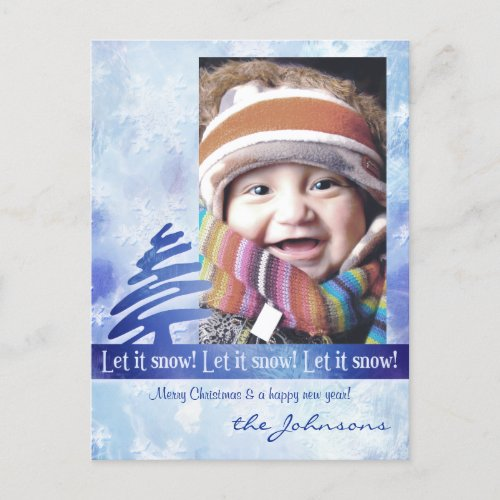 Blue & White Snowflake Let it Snow! Photo Postcard postcard