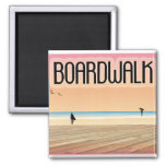 Boardwalk magnets