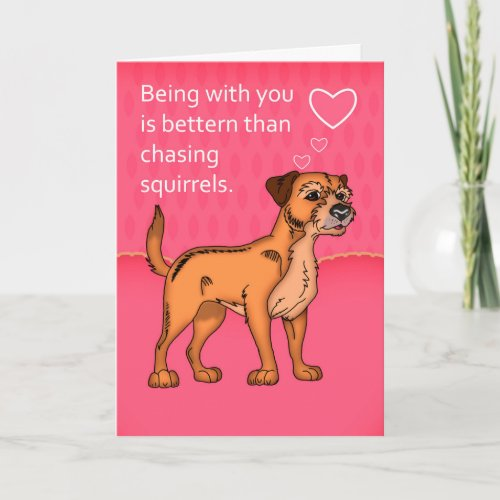 Border Terrier Valentine's Day Card - From Dog