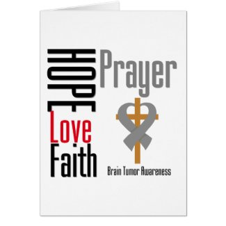 Brain Tumor Hope Love Faith Prayer Cross card