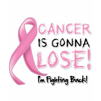 Breast Cancer is Gonna Lose shirt