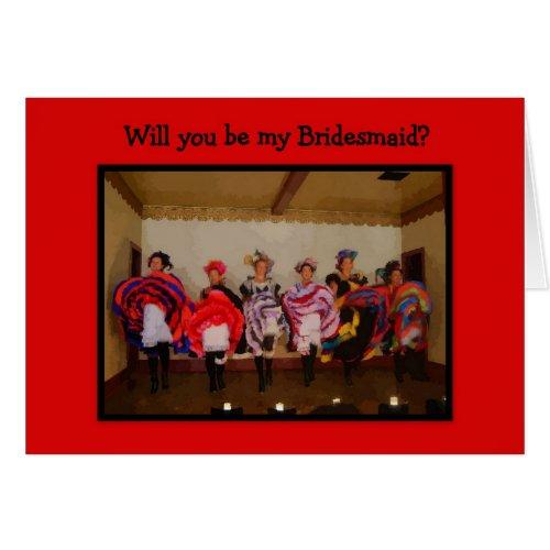 Bridesmaid -- Wild West Dance Hall Girls Greeting Card