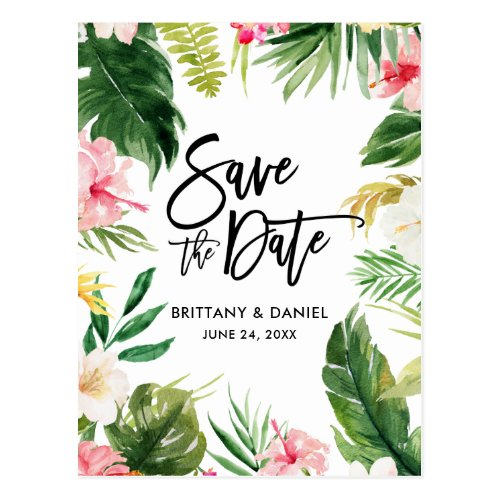 Brush Script  Save the Date Tropical Floral Postcard