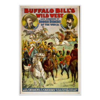 Reproduction Print of original vintage advertizement POSTER for BUFFALO BILL CODYS WILD WEST SHOW... (circa 1885, aprox.) Due to slight damage, this photograph is digitally enhanced.