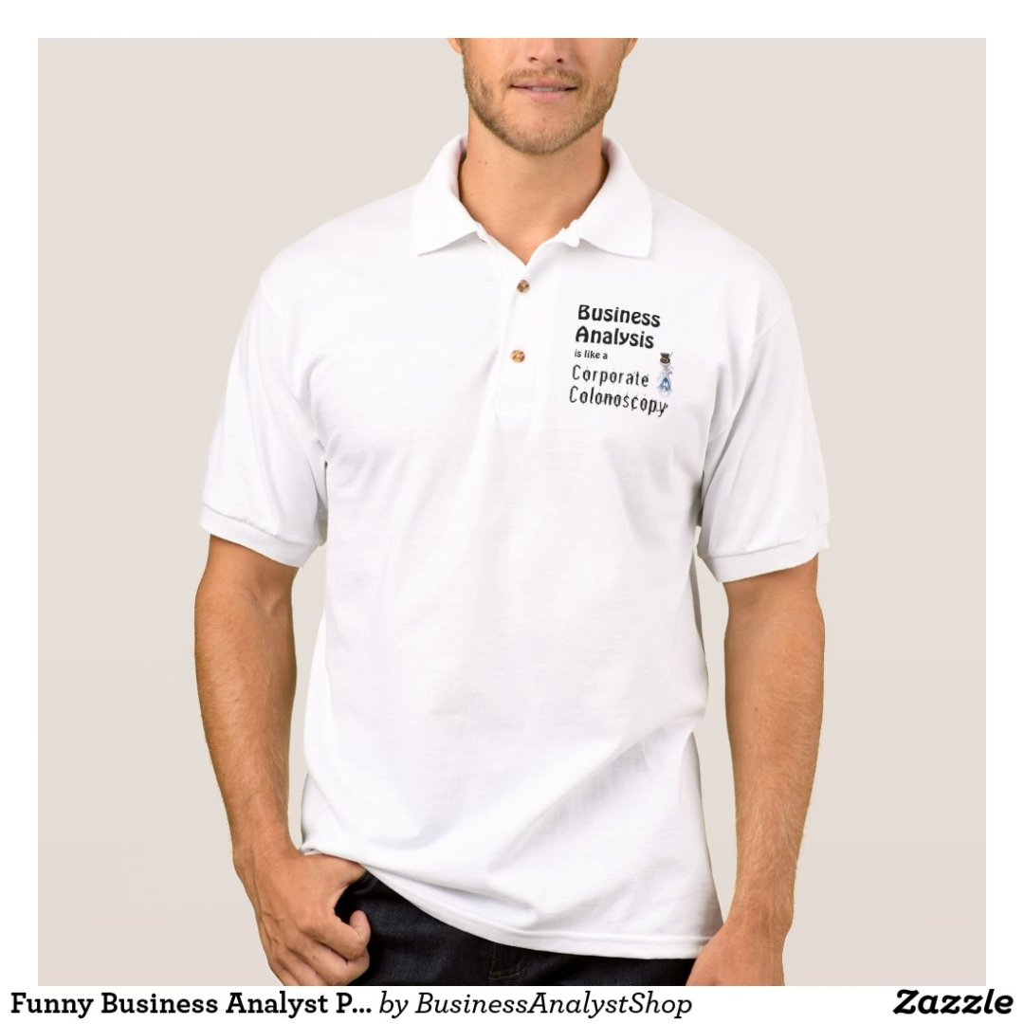 Business Analyst, humor, fun. laughter, nerd, geek Polo Shirt