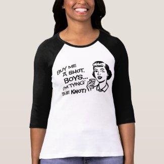 Buy the Bride a Shot Bachelorette Party T-Shirt shirt