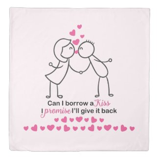 Can I Borrow a Kiss Cute Couple Design Duvet Cover
