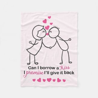 Can I Borrow a Kiss Cute Lovers Design Fleece Blanket