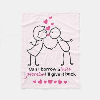 Can I Borrow a Kiss Cute Lovers Design Fleece Blanket