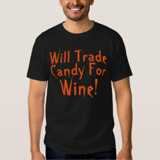 Candy For Wine Funny Halloween Saying Tee Shirt