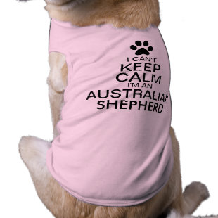 Can't Keep Calm Australian shepherd Dog Doggie T Shirt