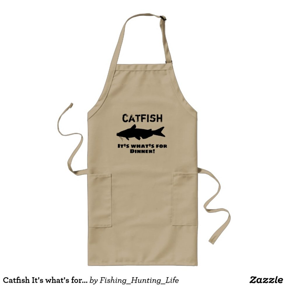 Catfish It's what's for Dinner Long Apron