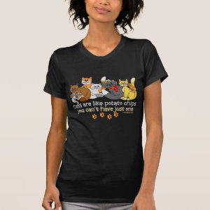 Cats are like potato chips Lovers Shirt