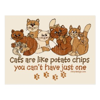 Cats are like potato chips postcards