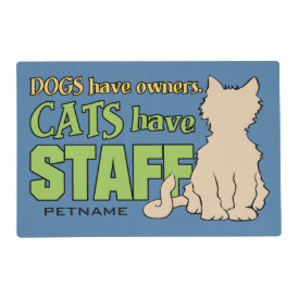 CATS HAVE STAFF custom placemat Laminated Placemat
