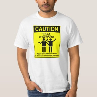 Caution TSA Checkpoint T-Shirt shirt