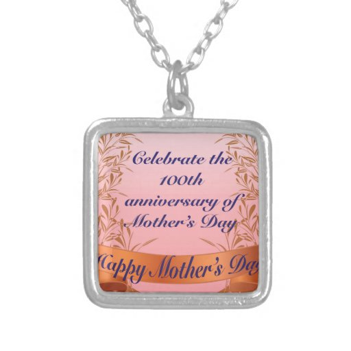 Celebrate the 100th anniversary-of Mother's Day Gi Pendant