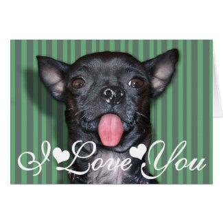 Chihuahua Dog Tongue I Love You Cards