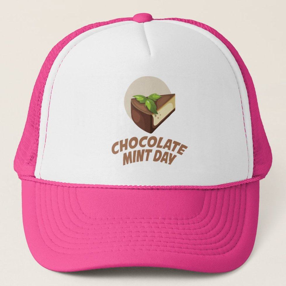 Chocolate Mint Day - Appreciation Day Trucker Hat