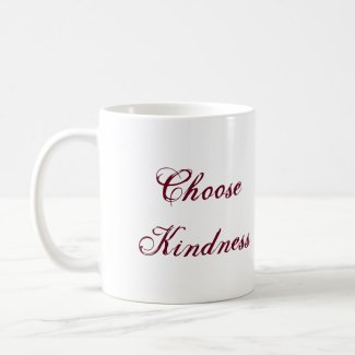 Choose Kindness Mug