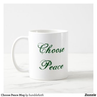 Choose Peace Mug