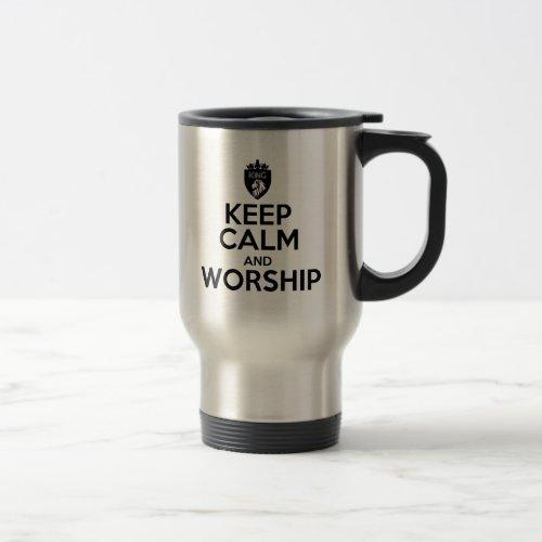 Christian KEEP CALM AND WORSHIP Travel Mug
