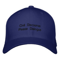 Civil Discourse Embroidered Hat embroideredhat