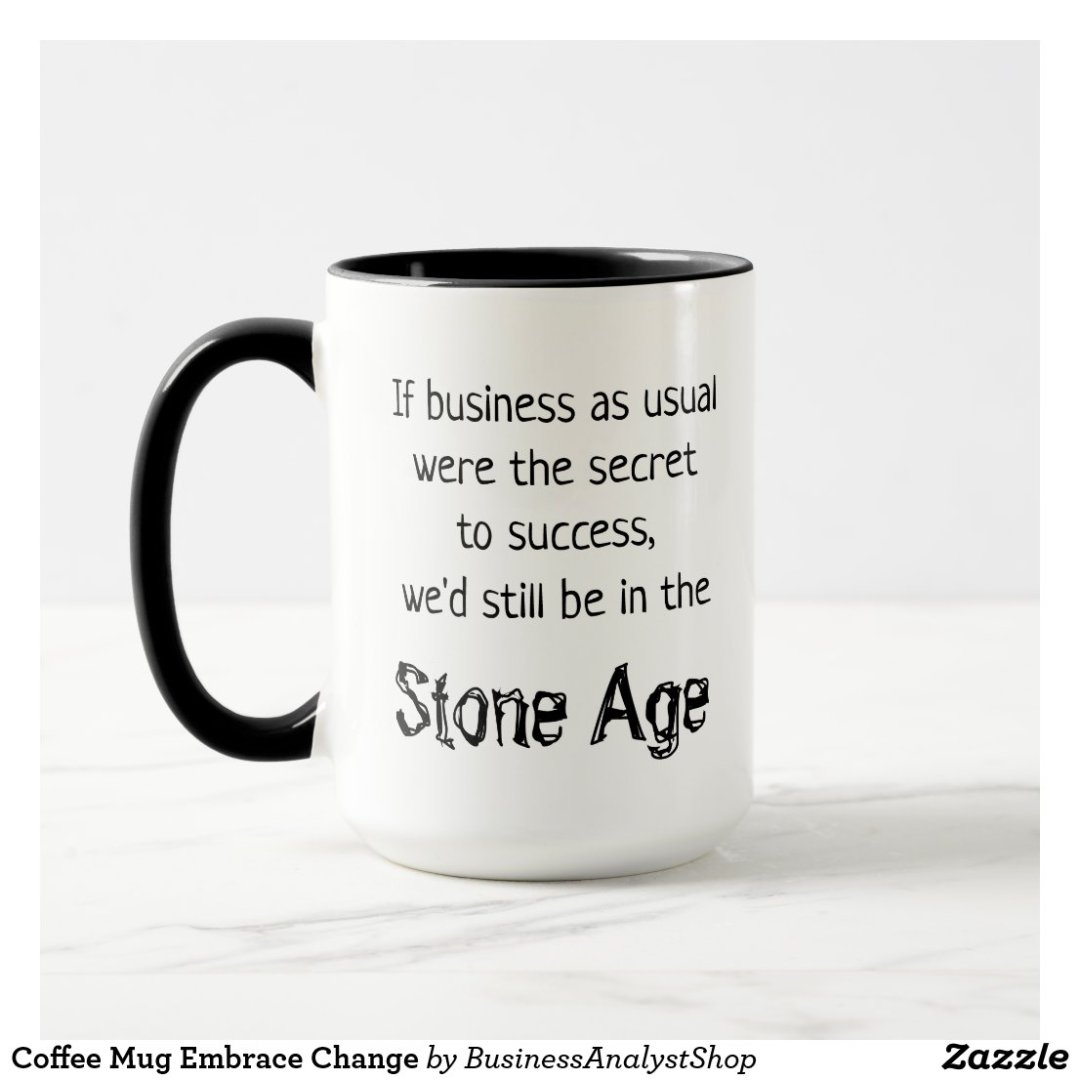 Coffee Mug Embrace Change