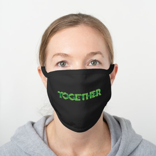 Cool Green and Black Blocks Spell TOGETHER Graphic Black Cotton Face Mask