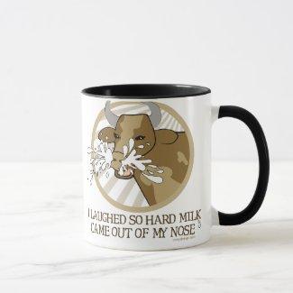 Cow Milk Out My Nose Mug