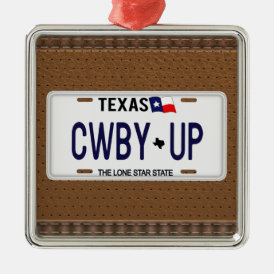 Cowboy Up!  CWBY UP Texas License Plate Metal Ornament