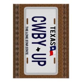 Cowboy Up!  CWBY UP Texas License Plate Poster