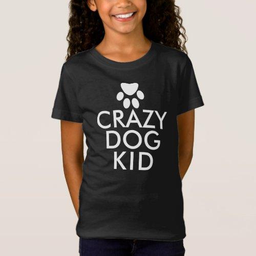 Crazy Dog Kid Funny Custom T-Shirt