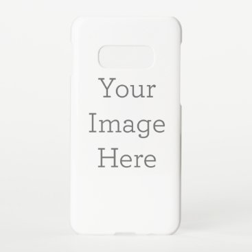 Create Your Own Samsung Galaxy S10E Case